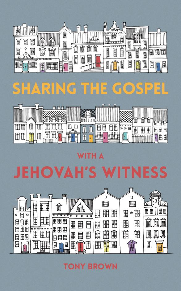 Sharing the Gospel with a Jehovah's Witness