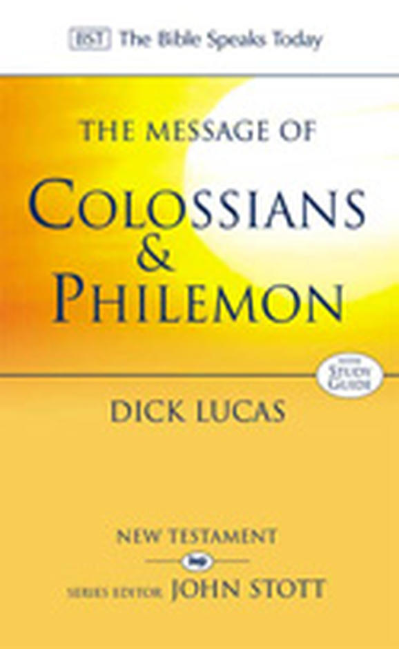 The message of colossians philemon paperback dick lucas over 38 off rrp fandeluxe