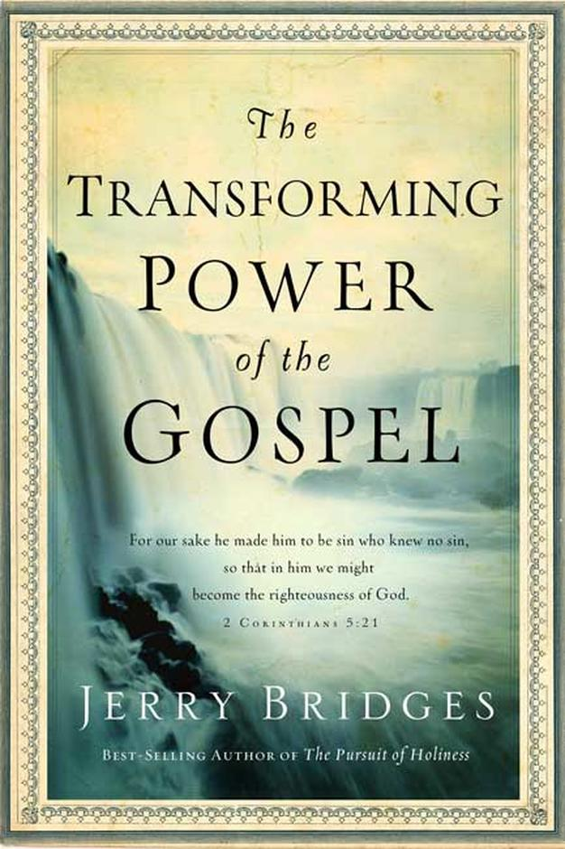 The transforming power of the gospel paperback jerry bridges over 25 off rrp fandeluxe Images