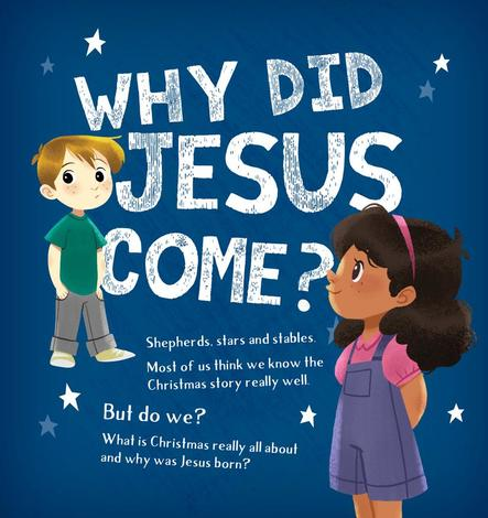 Why Did Jesus Come? by Alison Mitchell