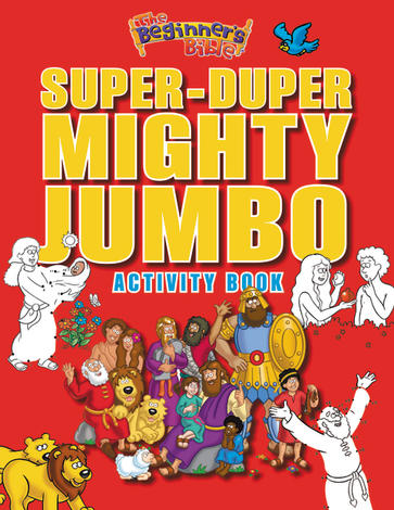 The Beginner's Bible Super–Duper Mighty Jumbo Activity Book by