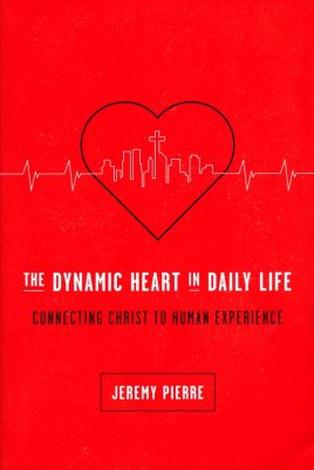 Dynamic Heart in Daily Life by Jeremy Pierre