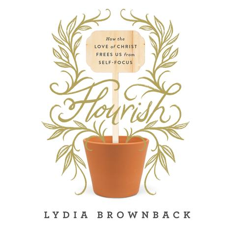 Flourish by Lydia Brownback