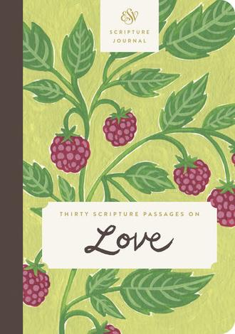 ESV Scripture Journal: Love by