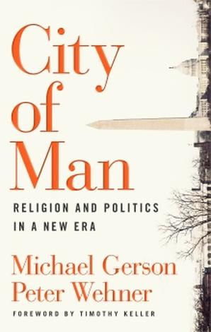City of Man by Michael Gerson
