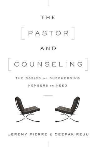 The Pastor and Counseling by Jeremy Pierre