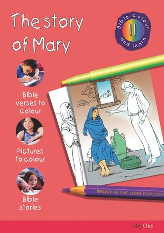 Bible Colour and learn: 11 Mary by