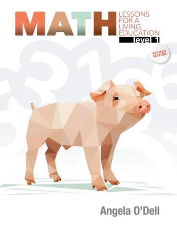 Math Lessons for a Living Education Level 1 by