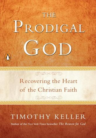 Prodigal God by Timothy Keller