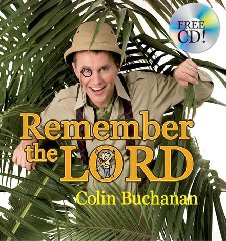 Remember The Lord (Book & CD) by Colin Buchanan