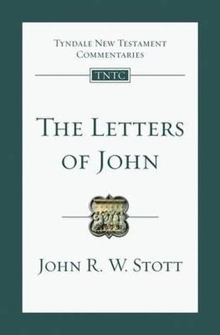 The Letters of John by John Stott