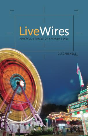 Live Wires by DJ Carswell