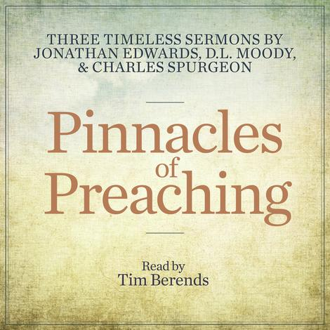 Pinnacles of Preaching by Jonathan Edwards