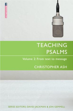 Teaching Psalms Volume 2 by Christopher Ash