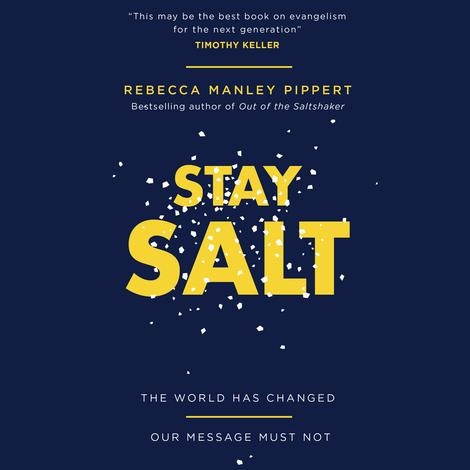 Stay Salt by Rebecca Manley Pippert