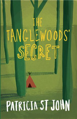 The Tanglewoods' Secret by Patricia St John