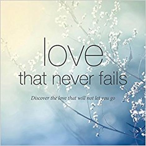Love that Never Fails by Tim Chester