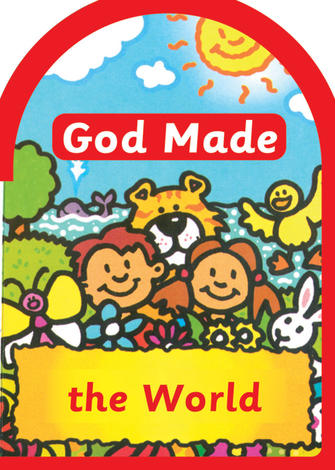 God Made: The World by Catherine Mackenzie