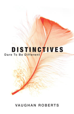 Distinctives by Vaughan Roberts