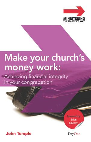 Make Your Church's Money Work by John Temple