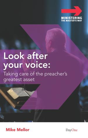 Look after your voice by Mike Mellor