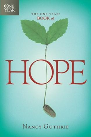 The One Year Book of Hope ~ Nancy Guthrie by Nancy Guthrie