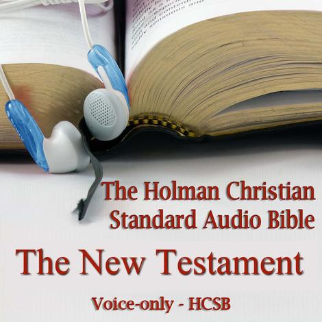 The New Testament of the Holman Christian Standard Audio Bible by