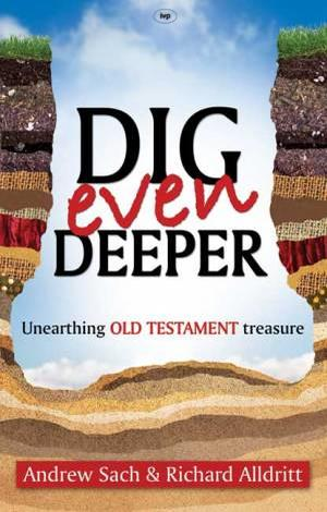 Dig Even Deeper by Rich Alldritt and Andrew Sach