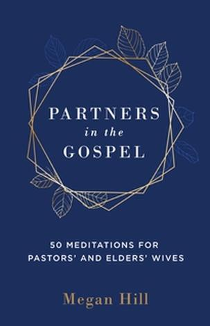 Partners in the Gospel by Megan Hill