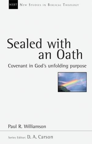 Sealed With an Oath by Paul R Williamson