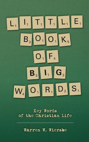Little Book of Big Words by Warren Wiersbe
