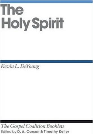 The Holy Spirit by D A Carson and Timothy Keller