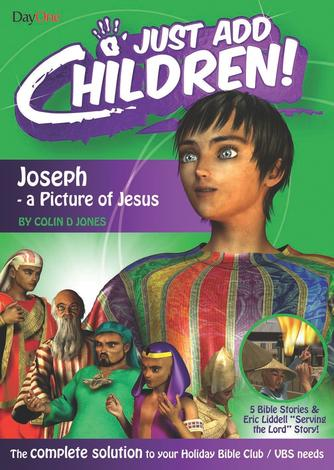 Joseph – a picture of Jesus by Colin D Jones