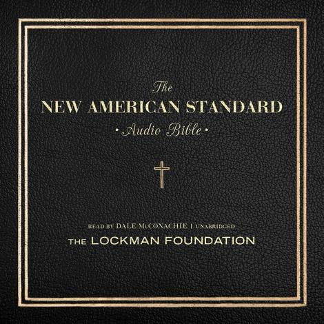 The New American Standard Audio Bible by