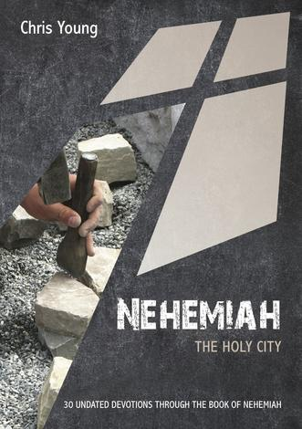 Nehemiah by Chris Young