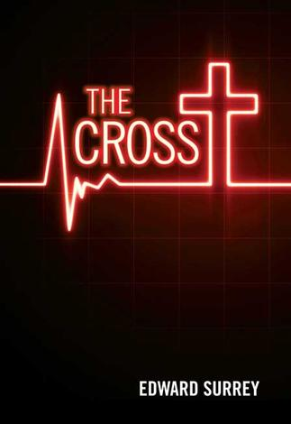 The Cross by Edward Surrey