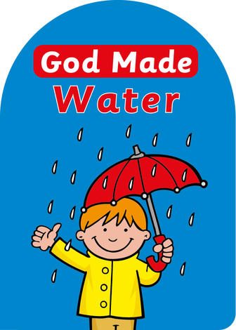 God Made Water by Catherine Mackenzie