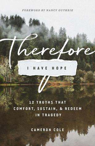 Therefore I Have Hope by Cameron Cole