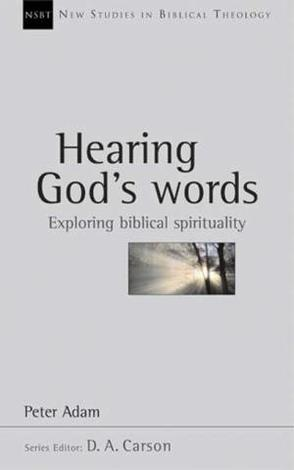 Hearing God's Words by Peter Adam
