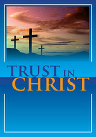 Trust in Christ by Roger Carswell