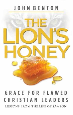 The Lion's Honey by John Benton