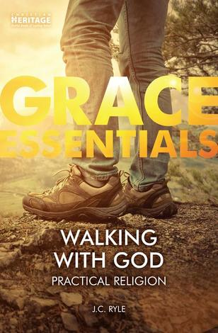 Walking with God by J C Ryle