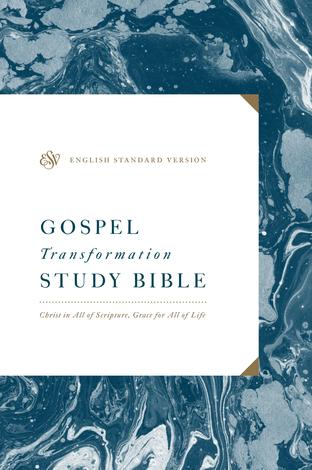 ESV Gospel Transformation Study Bible by