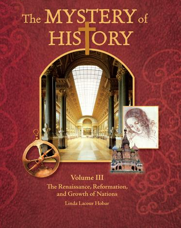 Mystery of History Volume III Reader by