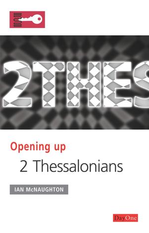 Opening Up 2 Thessalonians by Ian McNaughton