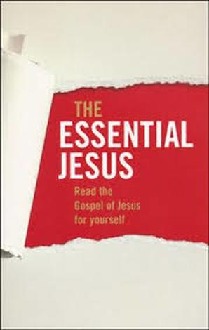 The Essential Jesus by Phillip Jensen and Tony Payne