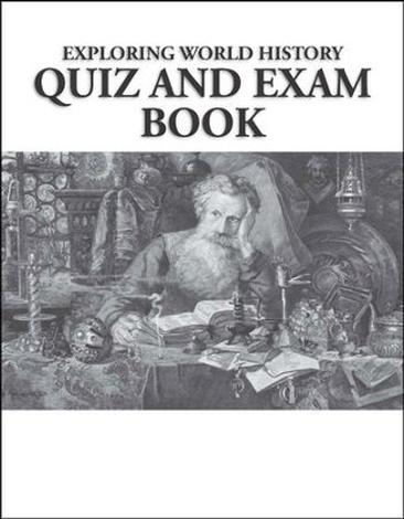Exploring World History Quiz & Exam Book by