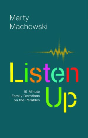 Listen Up by Marty Machowski