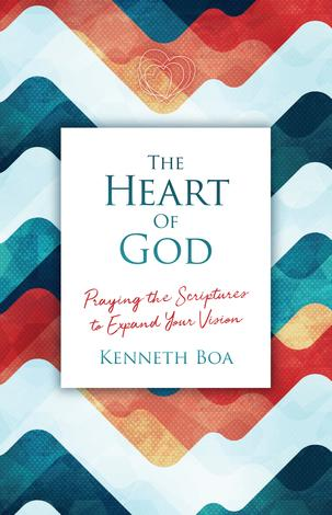 The Heart of God by Kenneth Boa