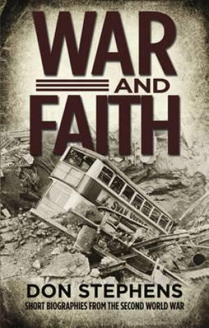 War and Faith by Don Stephens